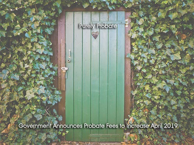 Government Announces Probate Fees to Increase